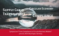 "Symposium ""From Compliance to Circular Business Models"""