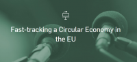 Fast-tracking a Circular Economy in the EU