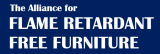 Alliance for Flame Retardant Free Furniture