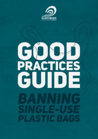 Surfrider Foundation Europoe's Guide of Good Practices aims at showcasing those local authorities who