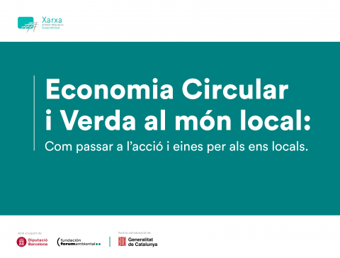 Guide to Circular and Green Economy in the local world: How to get into action and tools for local entities.