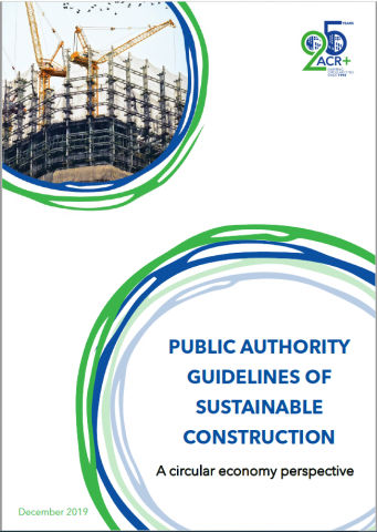 ACR+ report - Sustainable construction guidelines for public authorities – A circular economy perspective